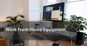 Work From Home Equipment