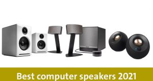 Best computer speakers 2021