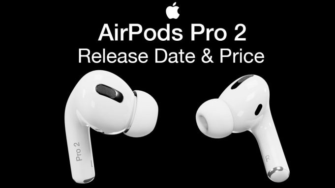 Apple AirPods Pro 2 Release Date and price